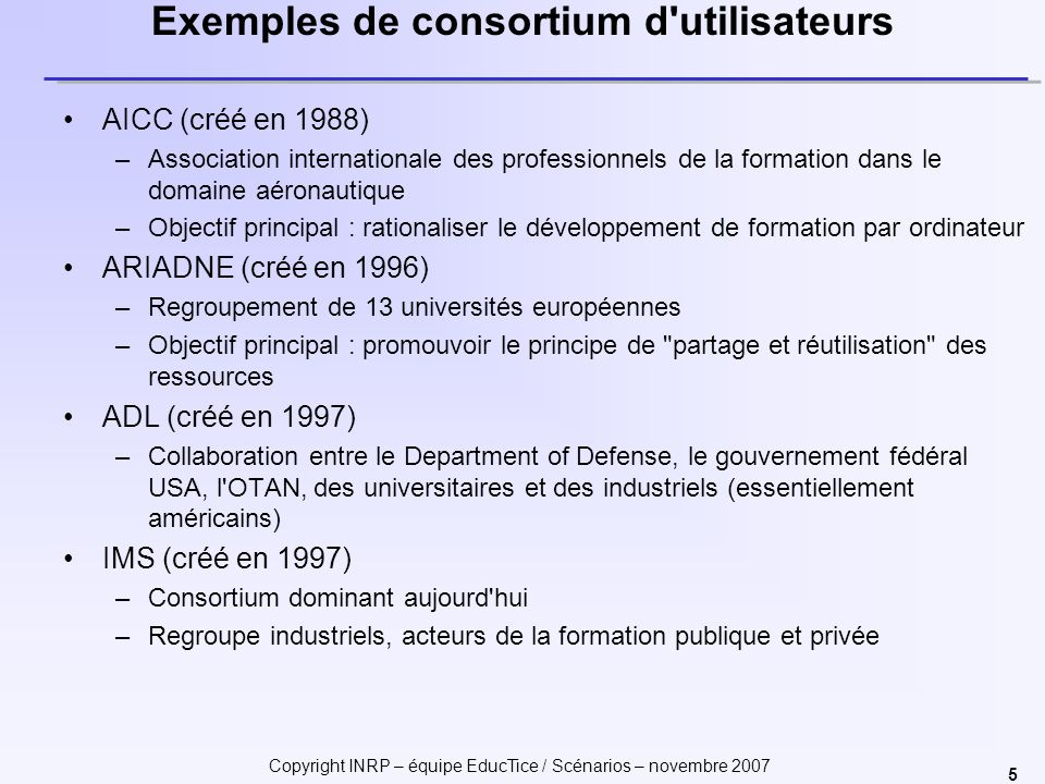 Exemples de consortium d utilisateurs