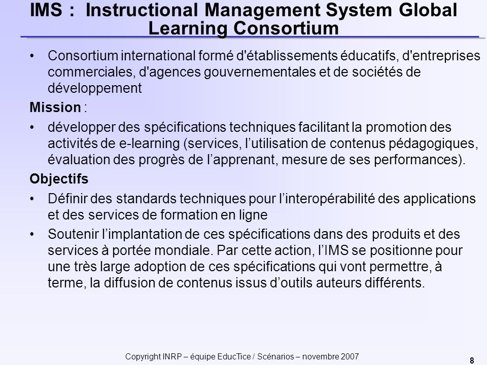 IMS : Instructional Management System Global Learning Consortium