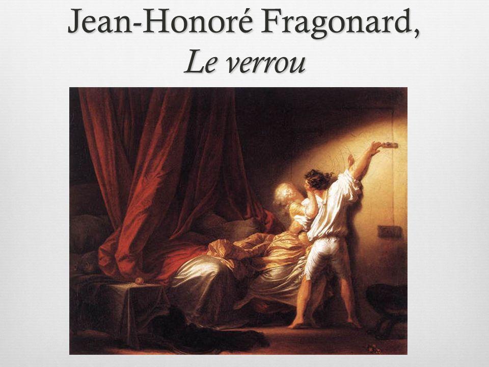 Jean-Honoré Fragonard, Le verrou