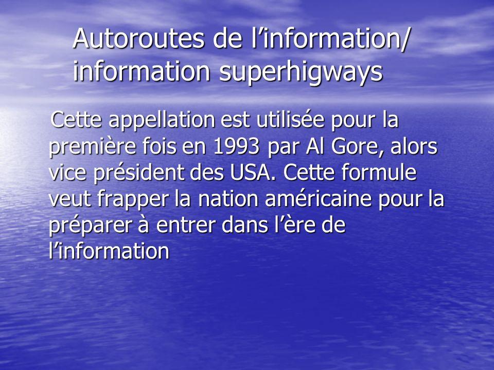 Autoroutes de l'information/ information superhigways