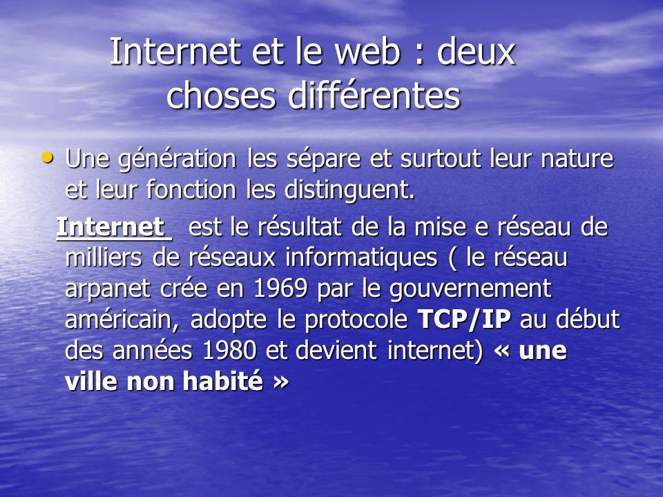 Internet et le web : deux choses différentes