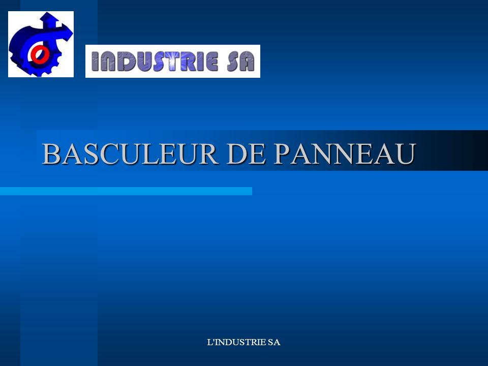 BASCULEUR DE PANNEAU L INDUSTRIE SA