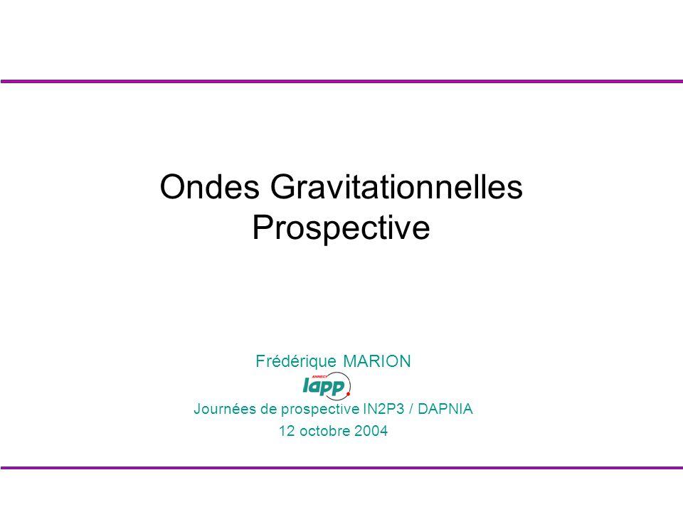 Ondes Gravitationnelles Prospective