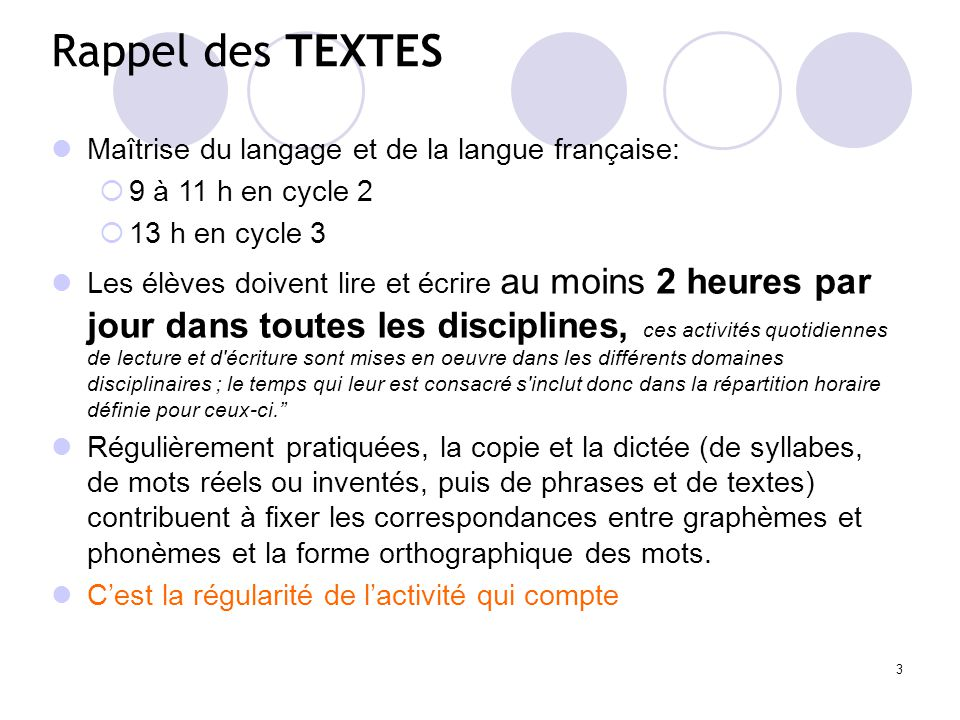 Rappel des TEXTES Maîtrise du langage et de la langue française: