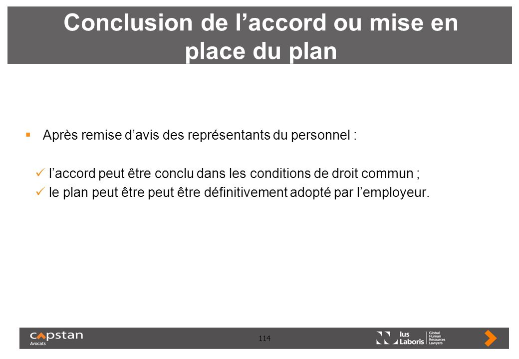Conclusion de l'accord ou mise en place du plan
