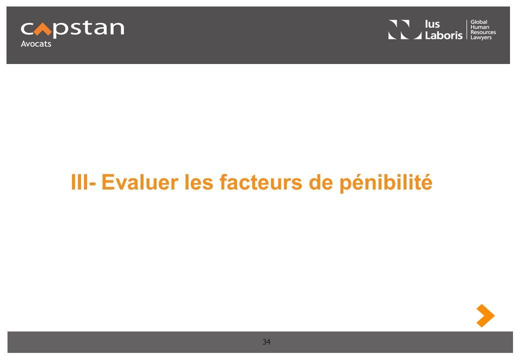 III- Evaluer les facteurs de pénibilité