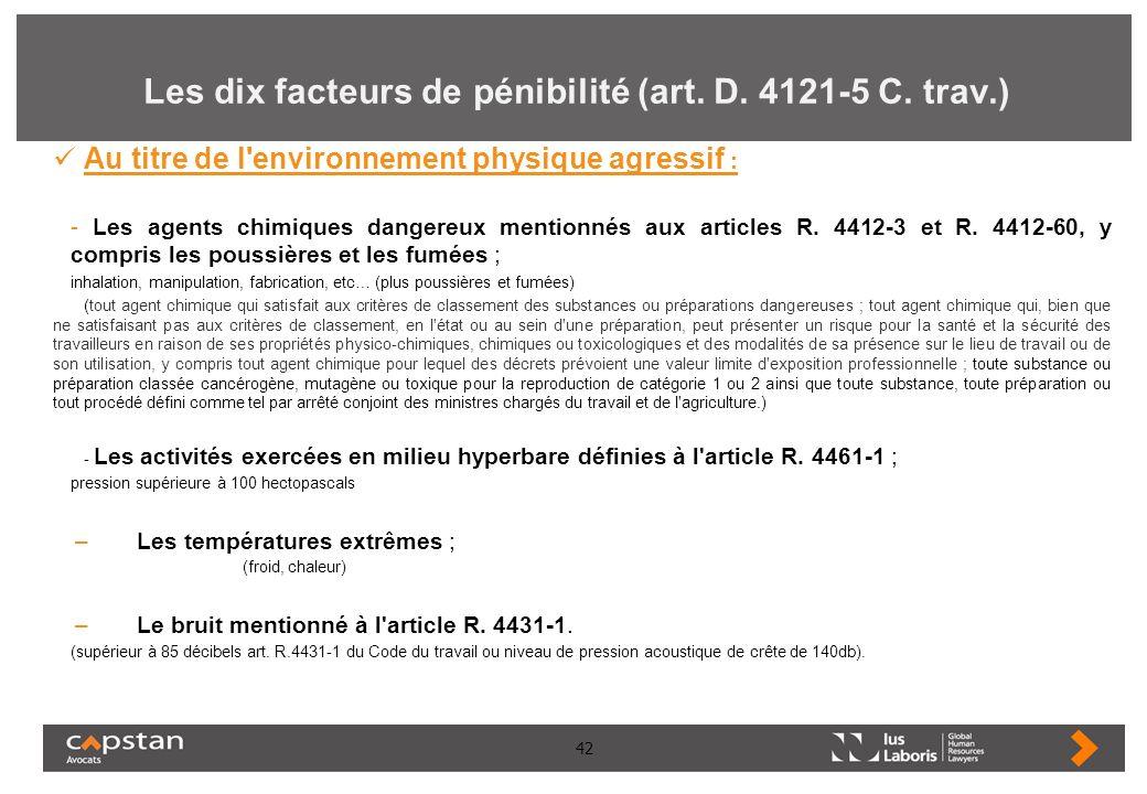 Les dix facteurs de pénibilité (art. D. 4121-5 C. trav.)