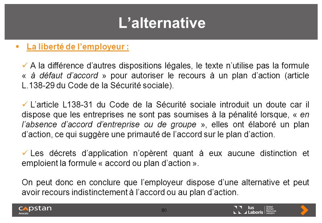 L'alternative La liberté de l'employeur :