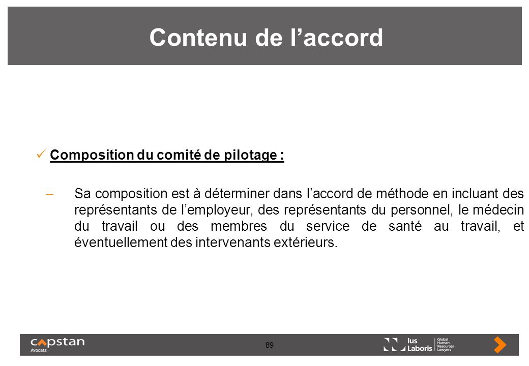 Contenu de l'accord Composition du comité de pilotage :