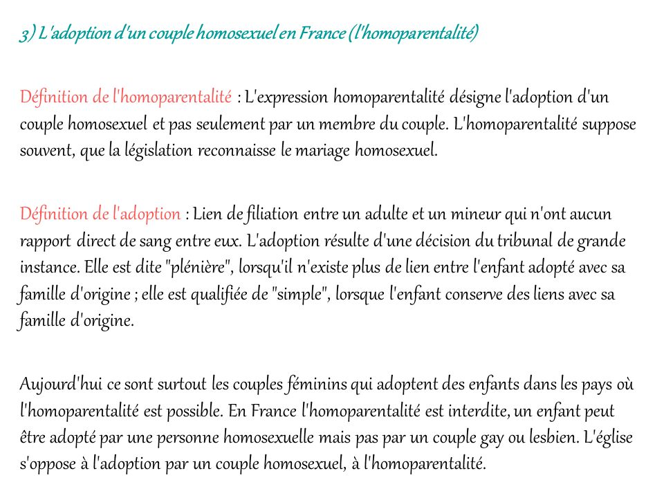 3) L adoption d un couple homosexuel en France (l homoparentalité)