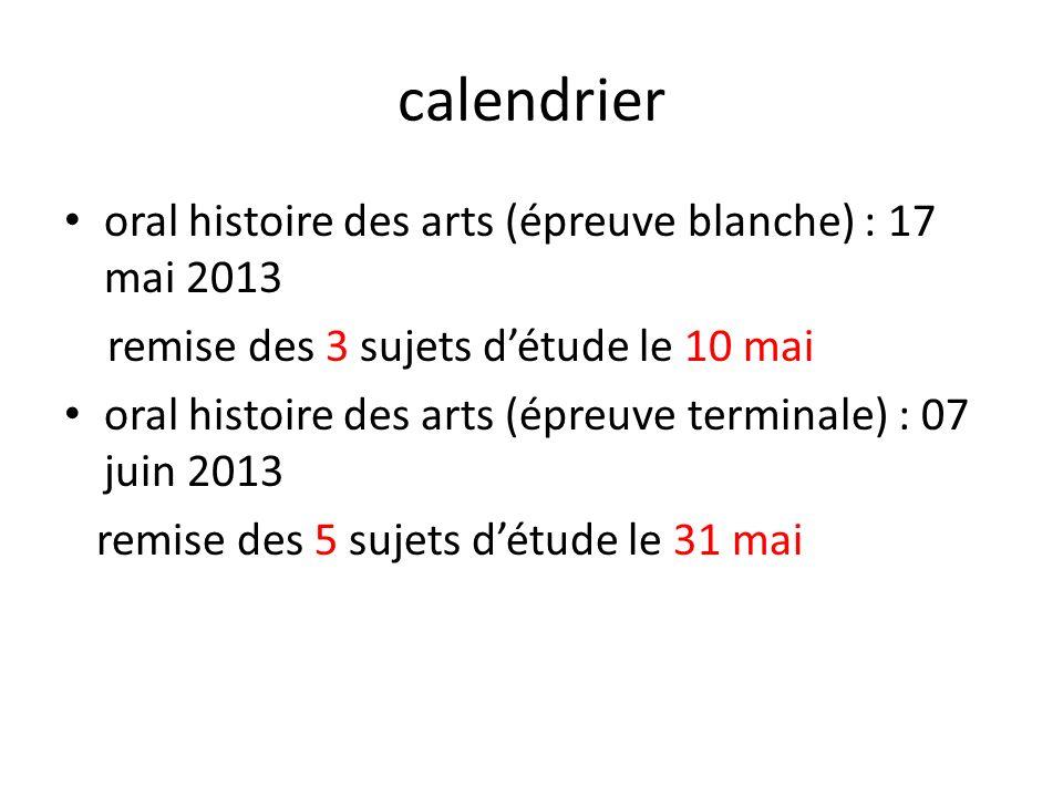 calendrier oral histoire des arts (épreuve blanche) : 17 mai 2013