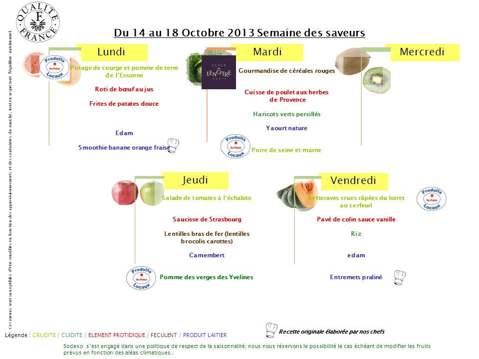 Du 14 au 18 Octobre 2013 Semaine des saveurs