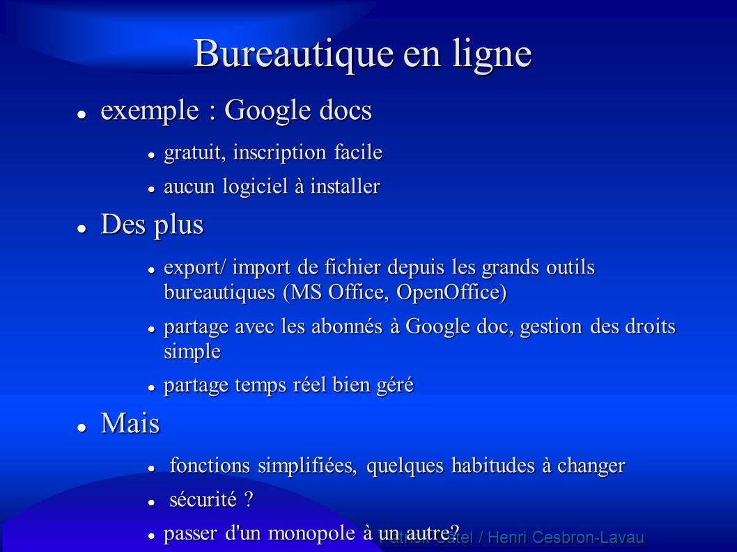 Bureautique en ligne exemple : Google docs Des plus Mais