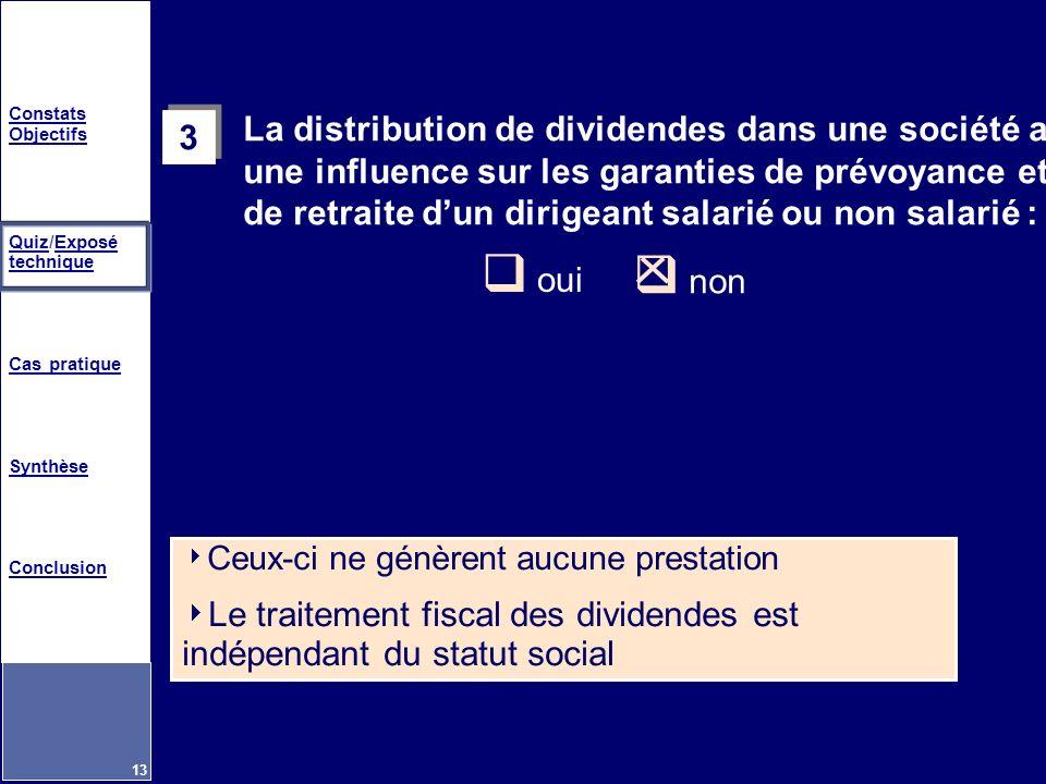 Le traitement fiscal des dividendes est indépendant du statut social