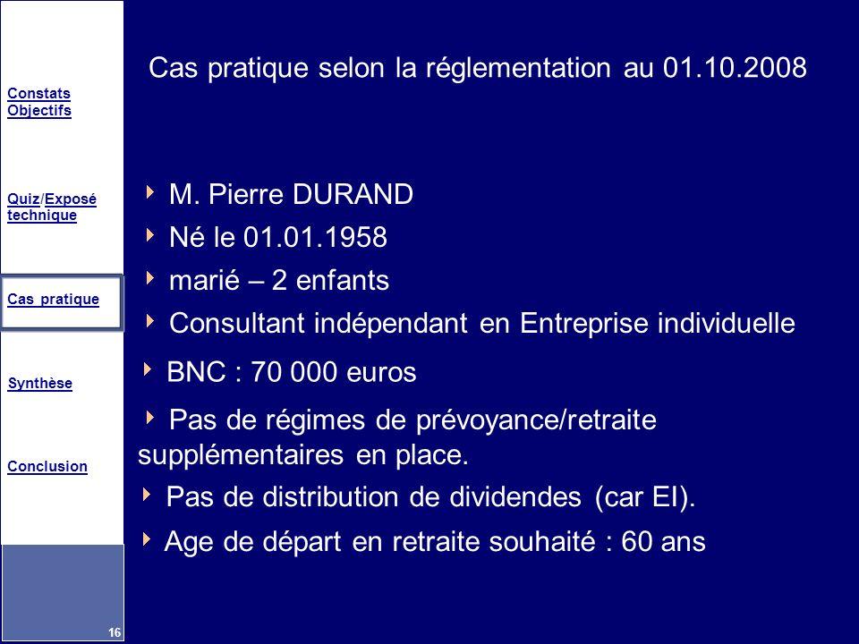 Cas pratique selon la réglementation au 01.10.2008