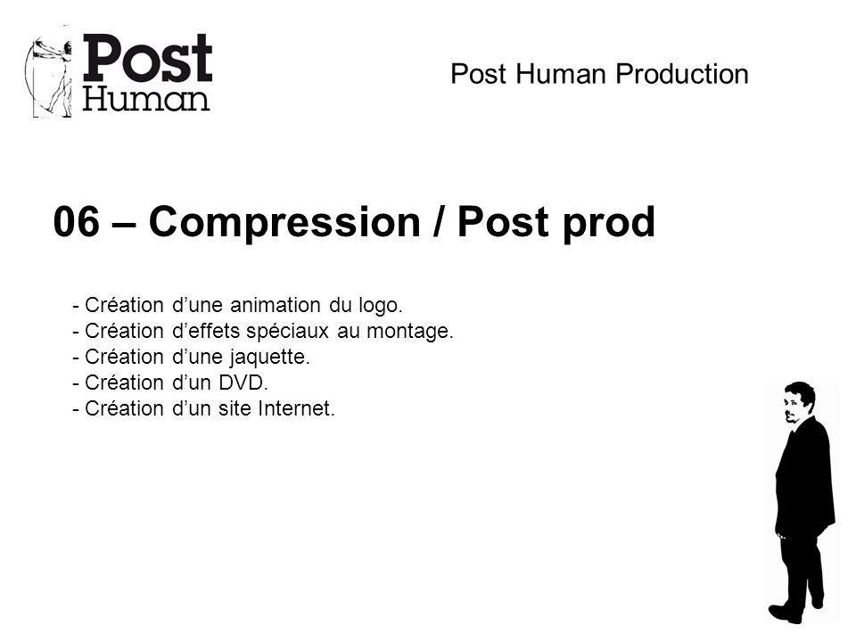 06 – Compression / Post prod