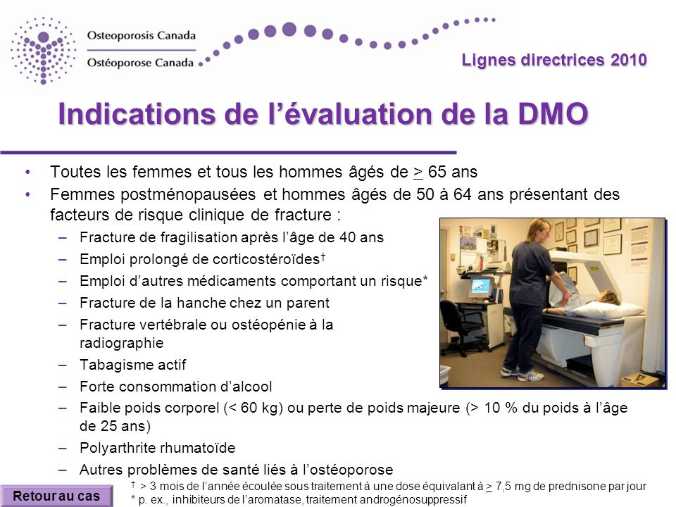 Indications de l'évaluation de la DMO