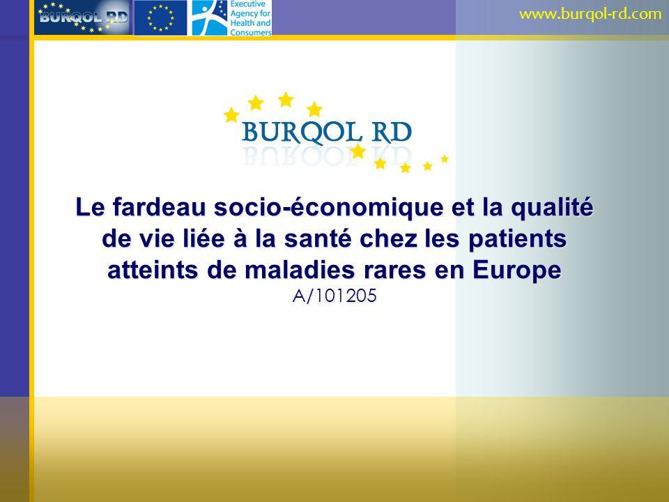 www.burqol-rd.com Le fardeau socio-économique et la qualité de vie liée à la santé chez les patients atteints de maladies rares en Europe A/101205.