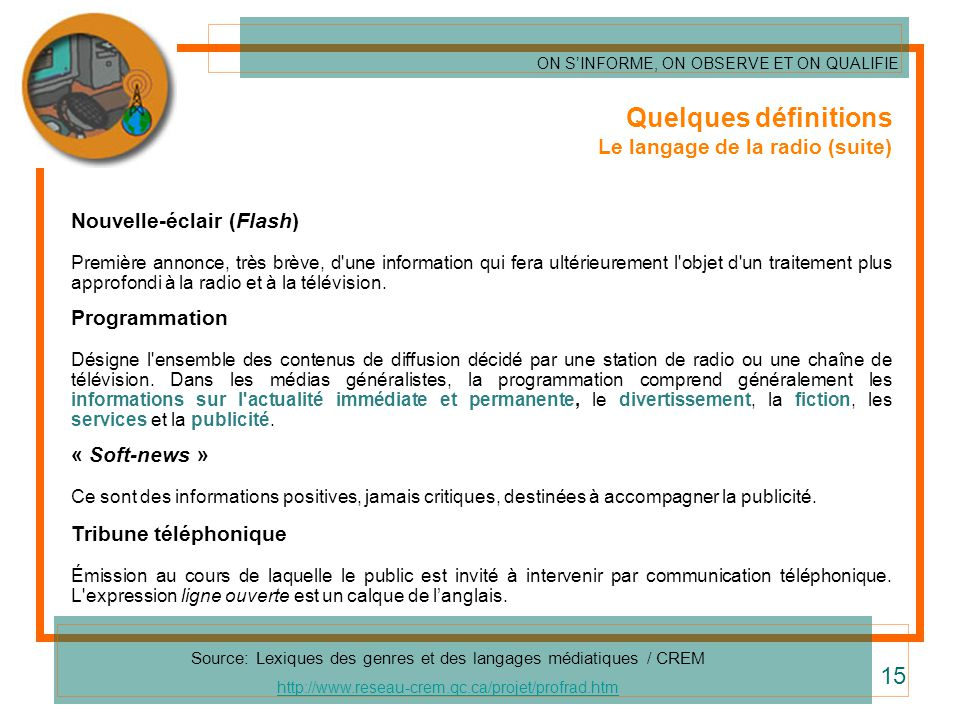 Source: Lexiques des genres et des langages médiatiques / CREM