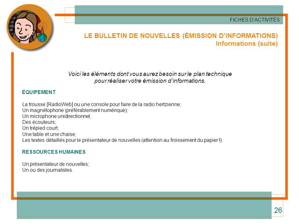 26 LE BULLETIN DE NOUVELLES (ÉMISSION D'INFORMATIONS)