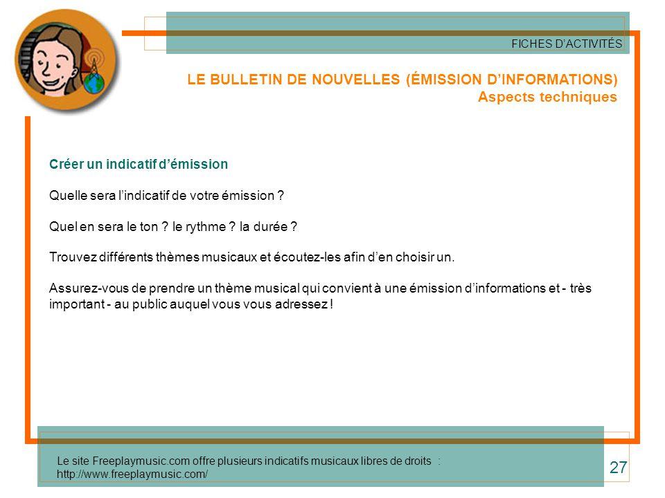 27 LE BULLETIN DE NOUVELLES (ÉMISSION D'INFORMATIONS)