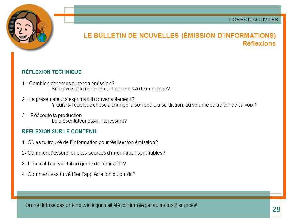 28 LE BULLETIN DE NOUVELLES (ÉMISSION D'INFORMATIONS) Réflexions