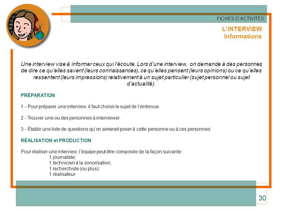 30 L'INTERVIEW Informations