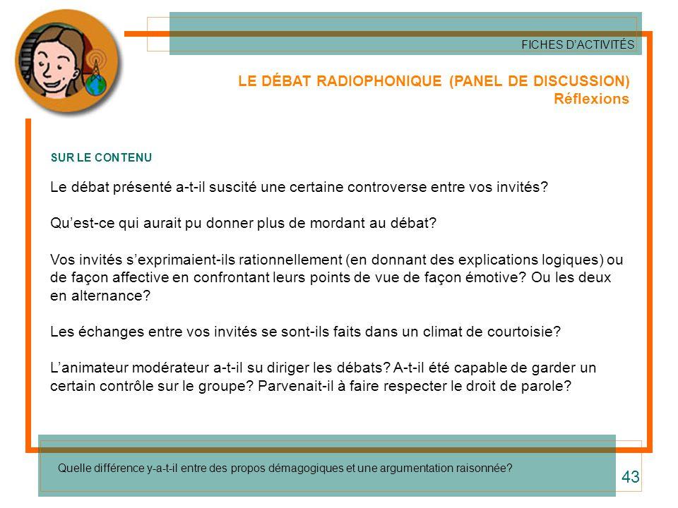 43 LE DÉBAT RADIOPHONIQUE (PANEL DE DISCUSSION) Réflexions