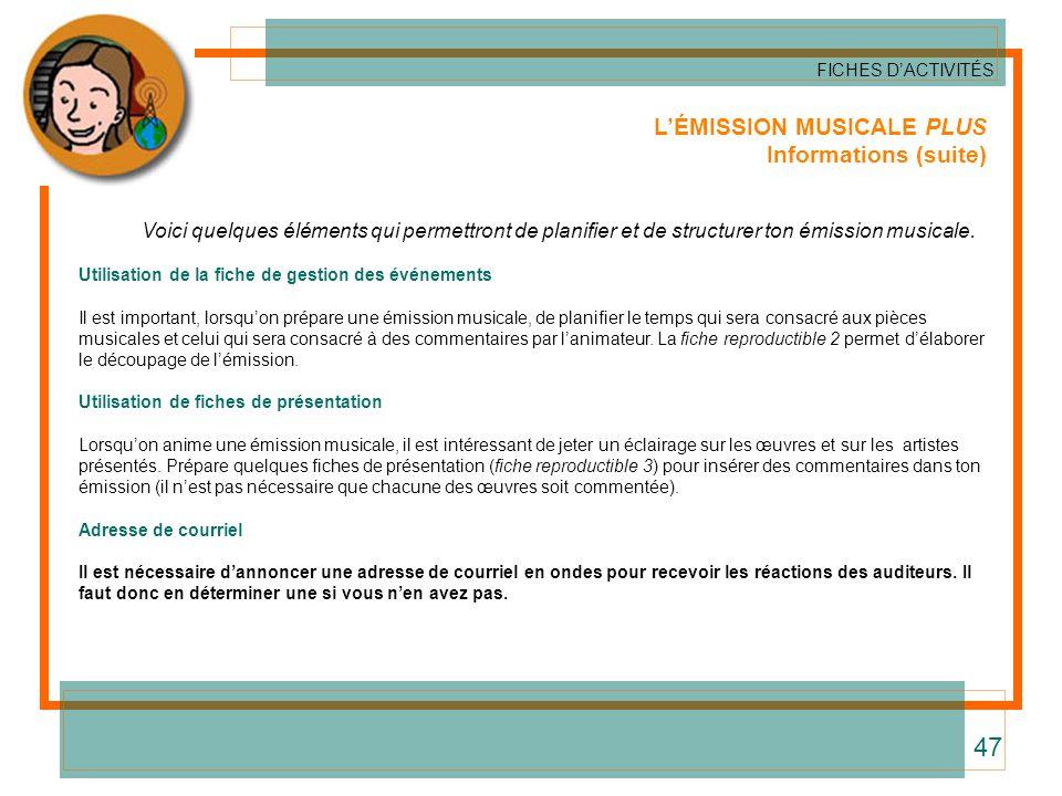 47 L'ÉMISSION MUSICALE PLUS Informations (suite)