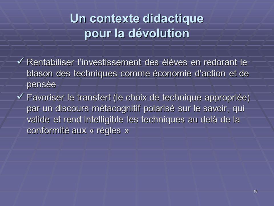 Un contexte didactique pour la dévolution
