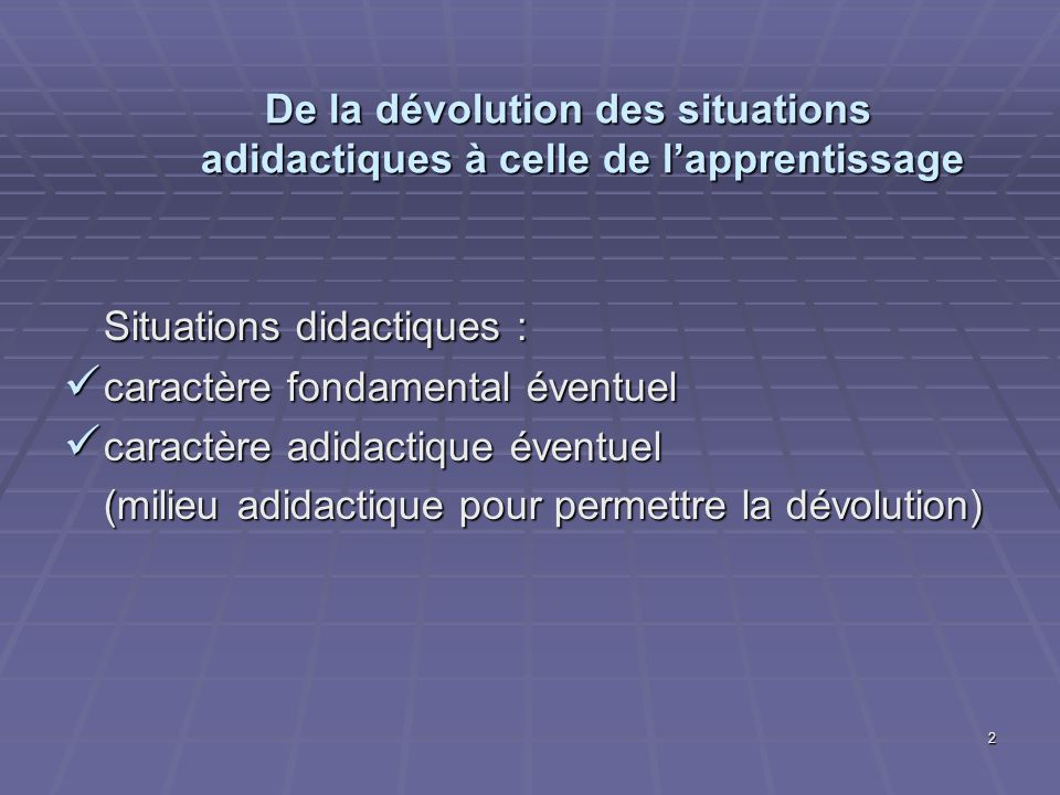 Situations didactiques :