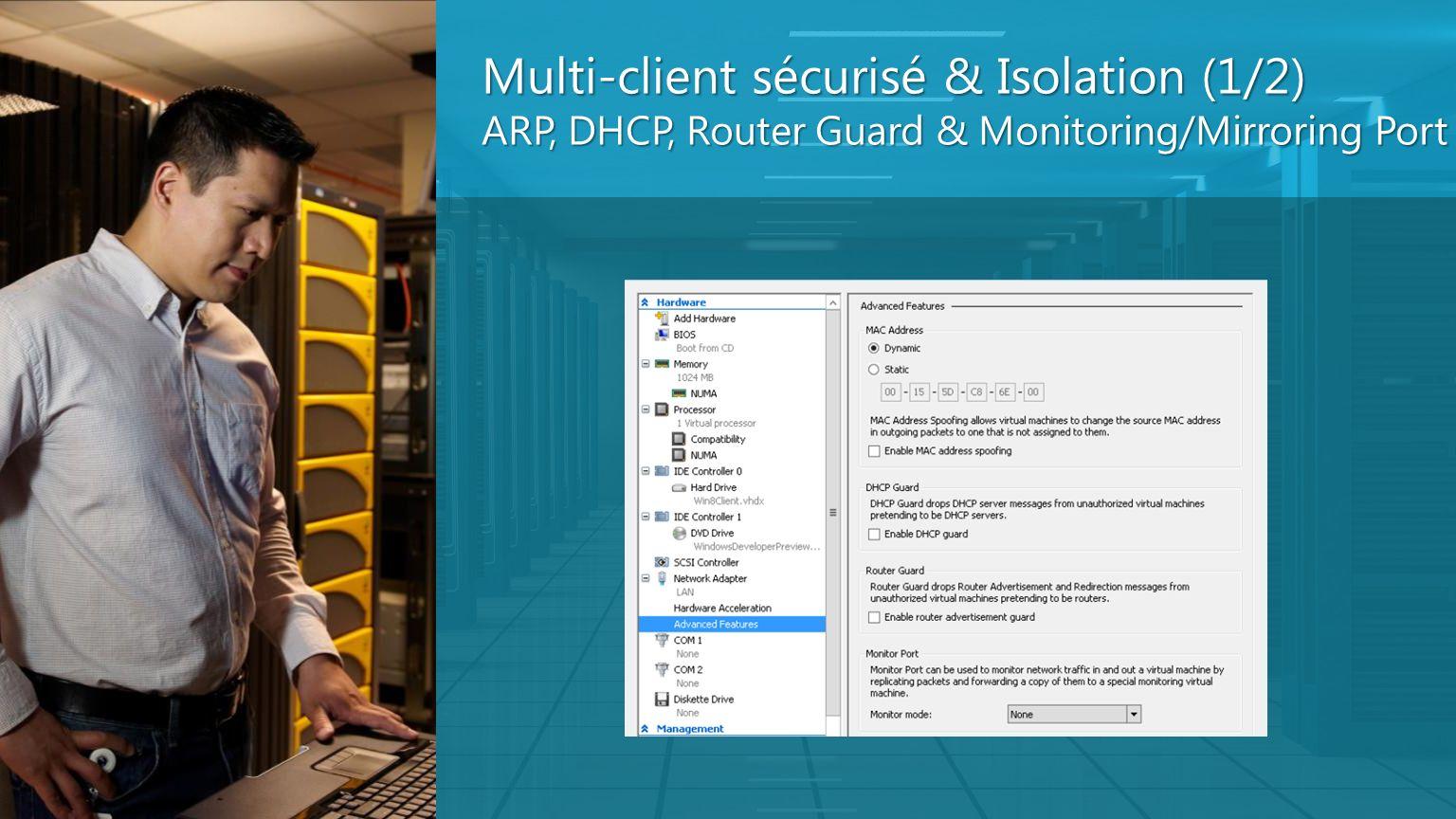 Multi-client sécurisé & Isolation (1/2)
