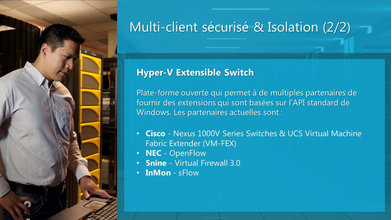 Multi-client sécurisé & Isolation (2/2)