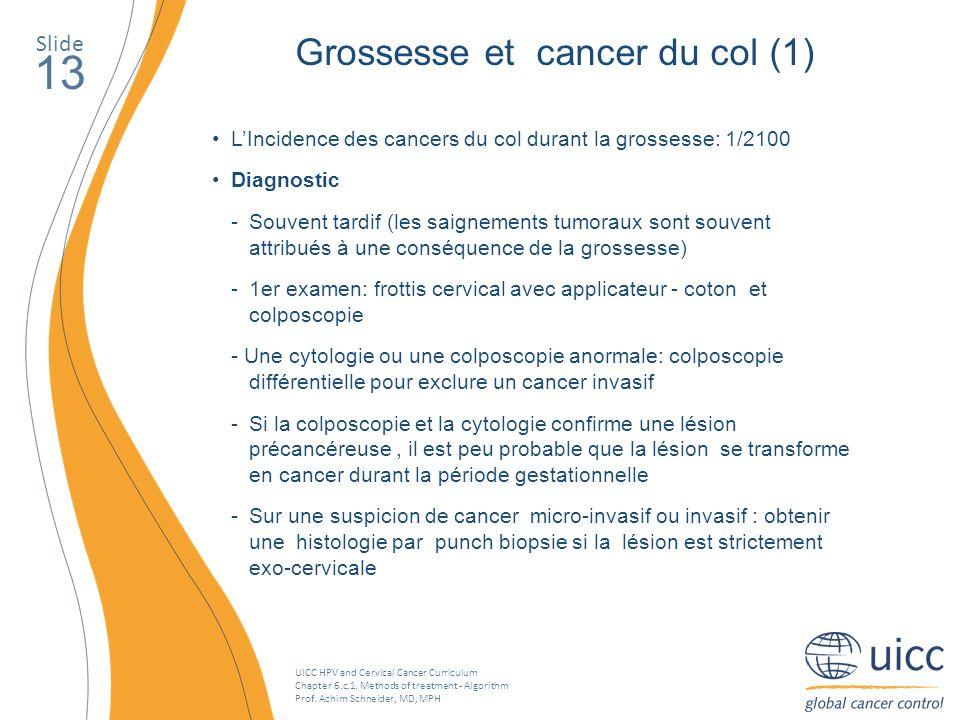 13 Grossesse et cancer du col (1) Slide