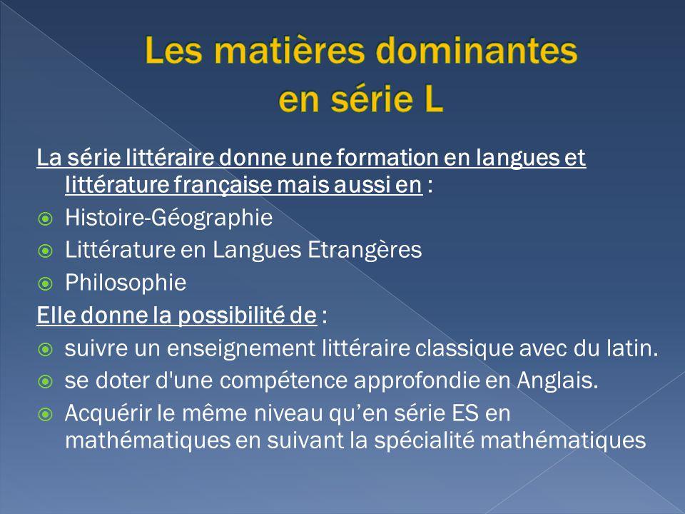 Les matières dominantes en série L