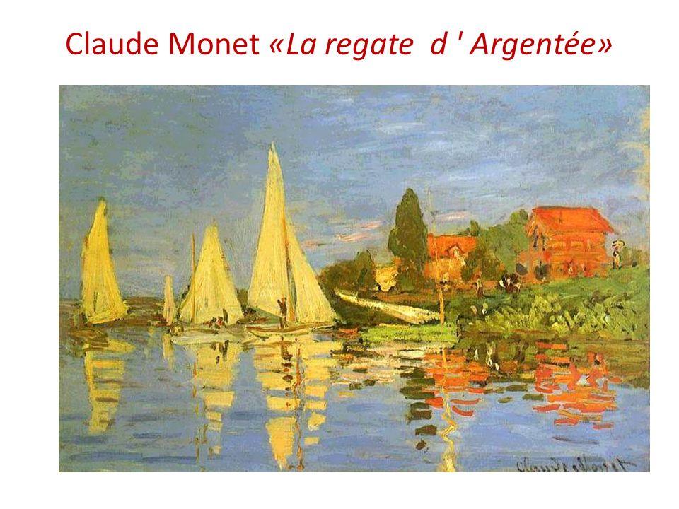 Claude Monet «La regate d Argentée»