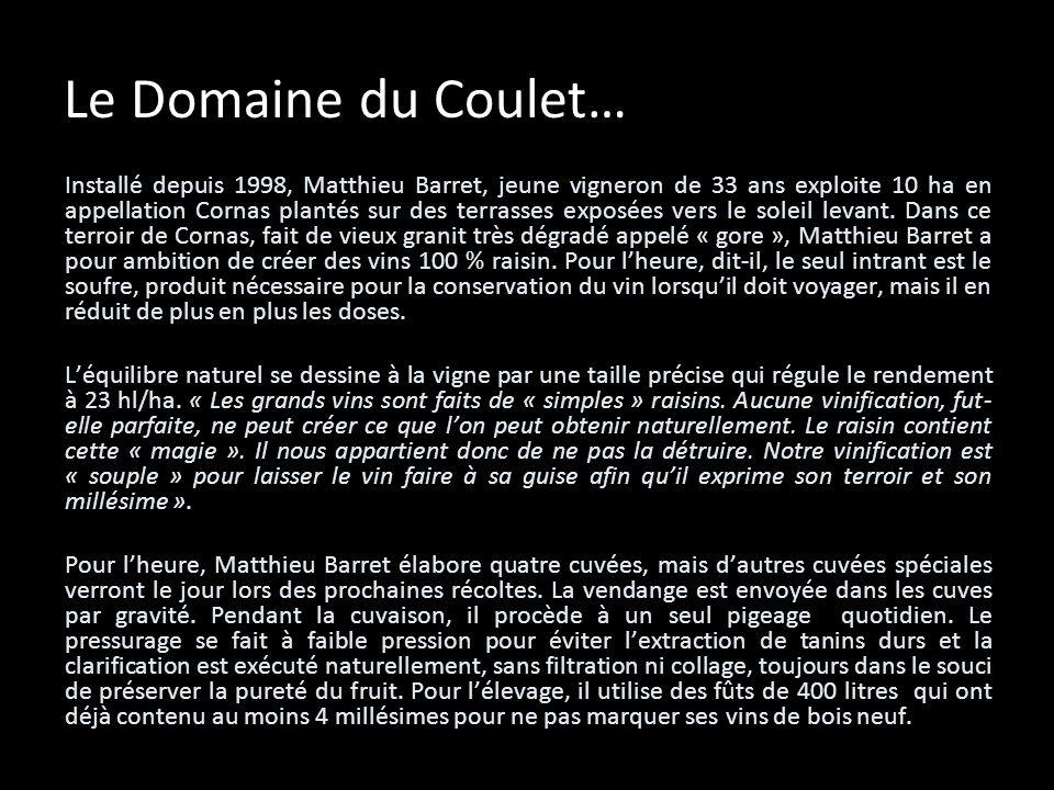 Le Domaine du Coulet…