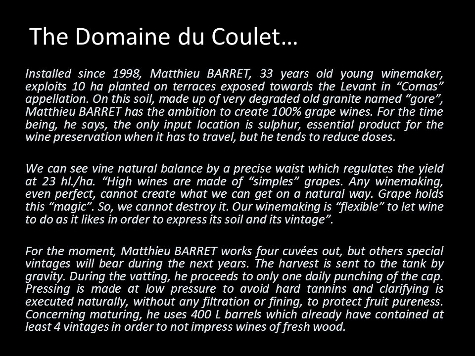 The Domaine du Coulet…