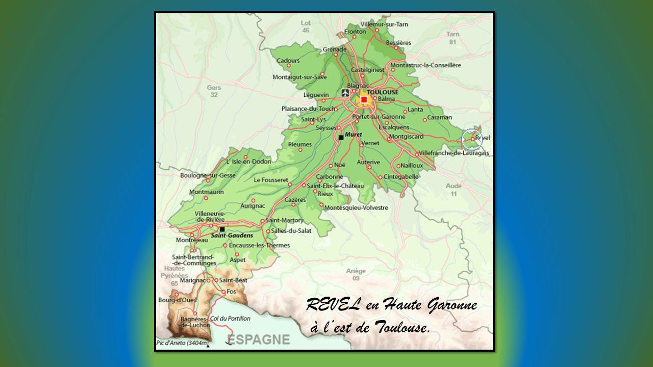REVEL en Haute Garonne à l'est de Toulouse.