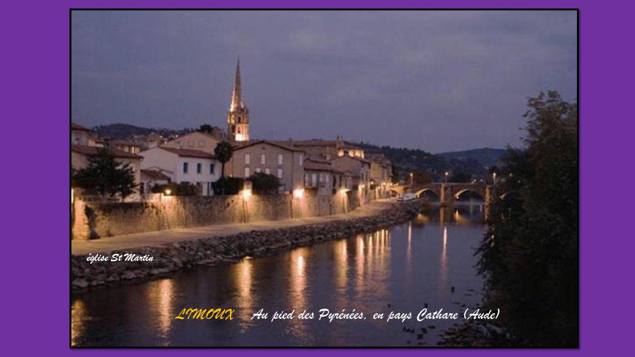 LIMOUX Au pied des Pyrénées, en pays Cathare (Aude)
