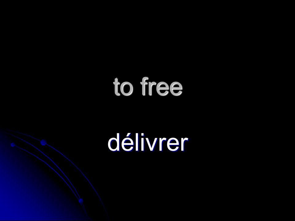 to free délivrer