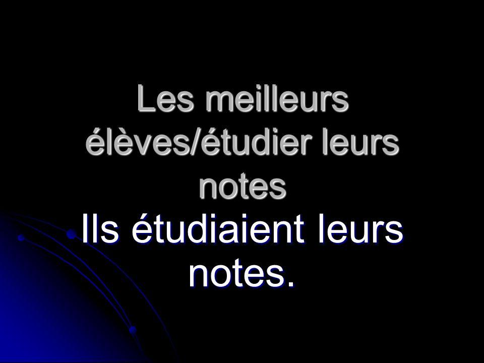 Les meilleurs élèves/étudier leurs notes