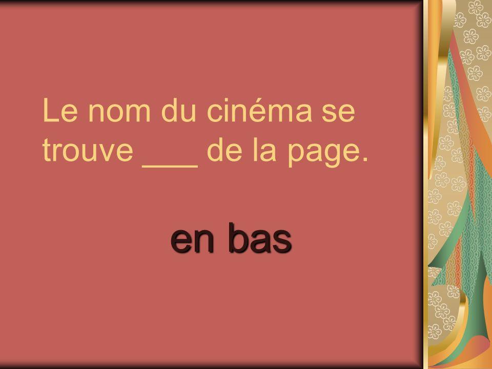 Le nom du cinéma se trouve ___ de la page.