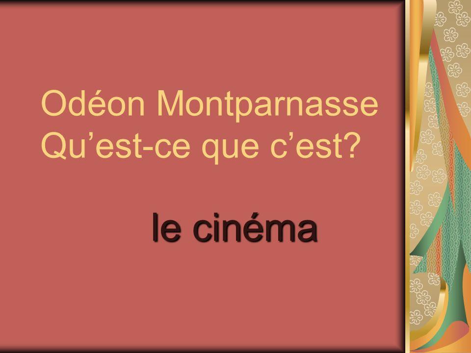 Odéon Montparnasse Qu'est-ce que c'est
