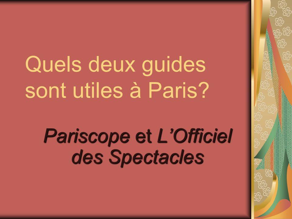 Quels deux guides sont utiles à Paris