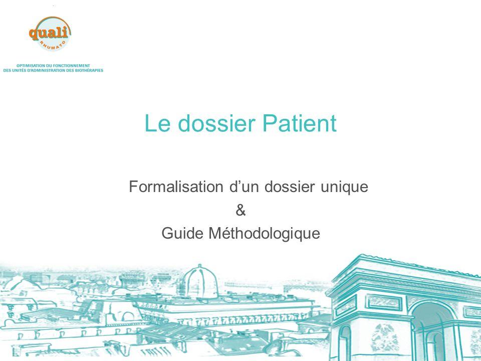 Formalisation d'un dossier unique & Guide Méthodologique