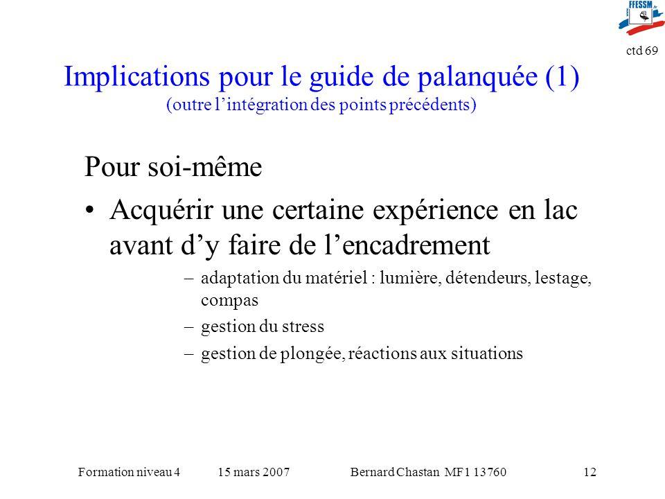 Implications pour le guide de palanquée (1) (outre l'intégration des points précédents)