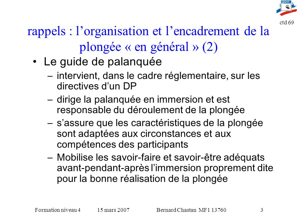 rappels : l'organisation et l'encadrement de la plongée « en général » (2)