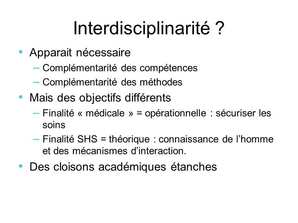 Interdisciplinarité Apparait nécessaire