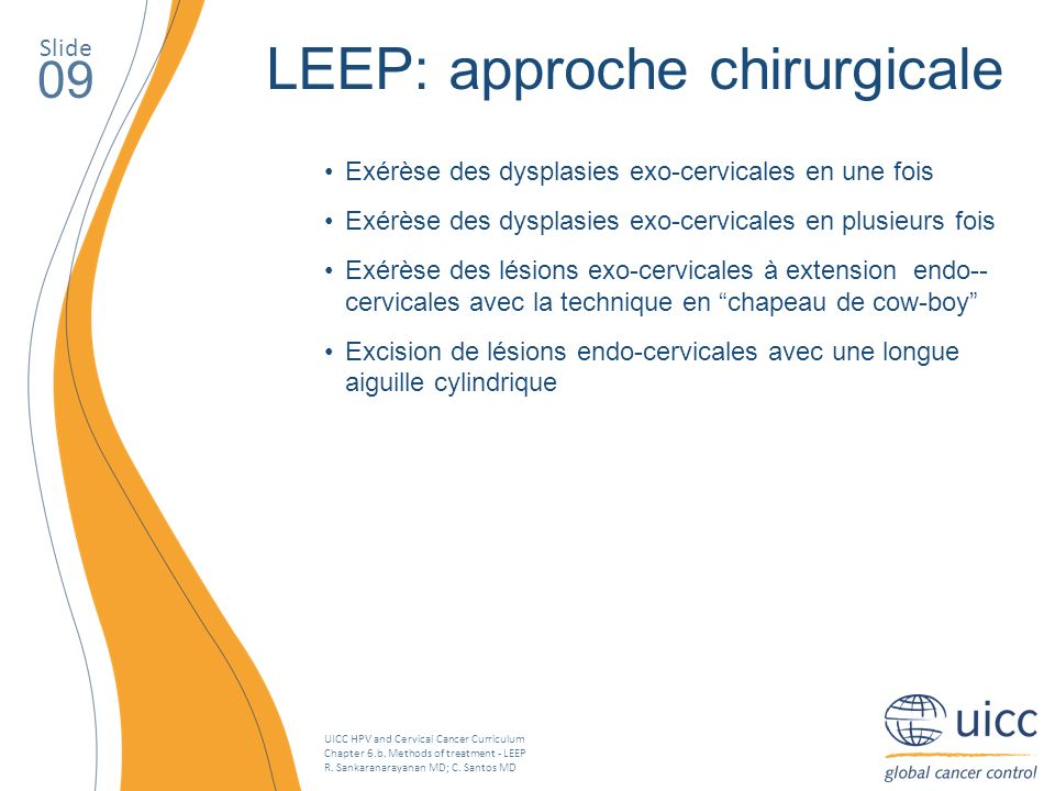 LEEP: approche chirurgicale